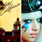 Eagles, Hotel California, Lady Gaga, Just Dance