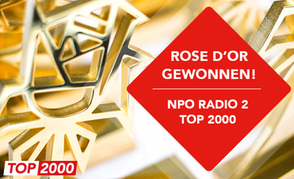 NPO, NPO Radio 2, Top 2000, Rose d'Or, Radio Entertainment Event