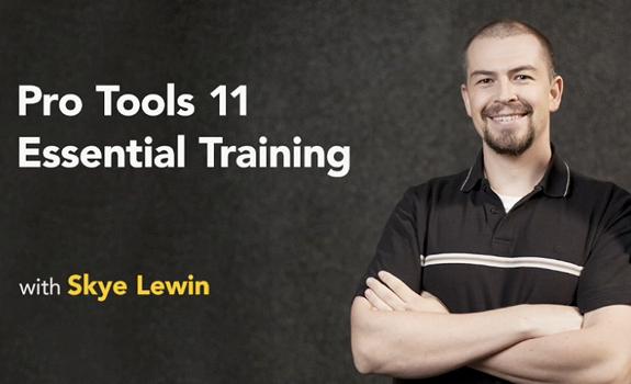 Pro Tools 11 Essential Training, Skye Lewin