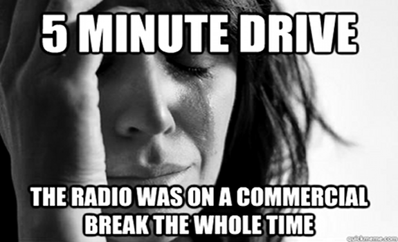 Image result for way too many radio commercials